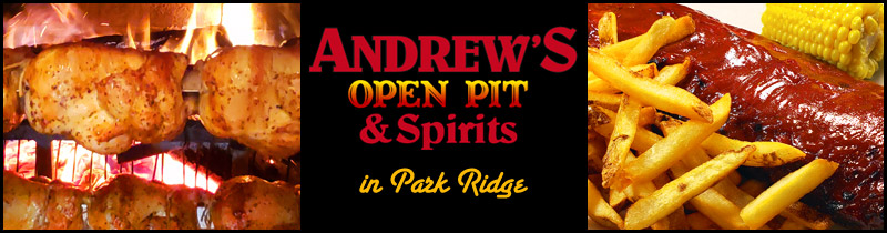 Andrew's Open Pit and Spirits restaurant in Park Ridge