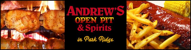 Andrew's Open Pit and Spirits restaurant in Park Ridge