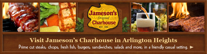 Visit Jameson's Charhouse in Arlington Heights
