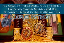 Couples Retreat hosted by St. Iakovos Family Synaxis Ministry